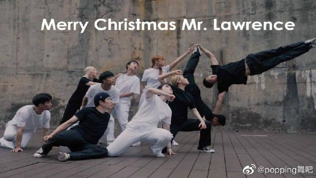 独特Breaking编舞感人钢琴曲Merry Christmas Mr. Lawrence