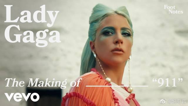 欧美天后Lady Gaga新单《911》官方MV制作花絮超清大首播…………