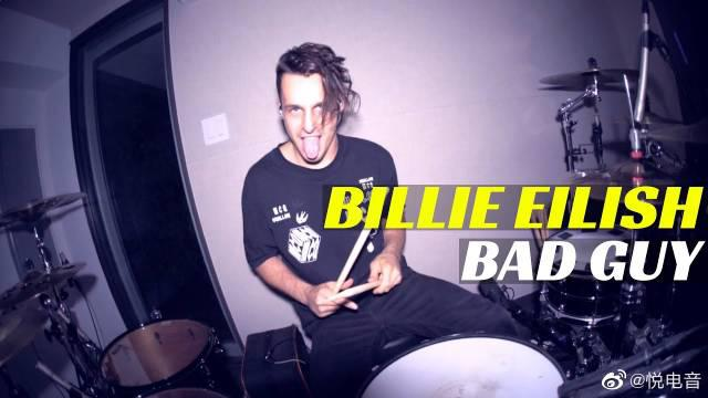 烟鬼御用鼓手Matt McGuire超帅演奏Billie Eilish热单《Bad Guy》……