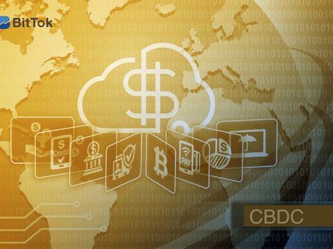 BitTok观点——简析央行数字货币CBDC及各国推行的动机