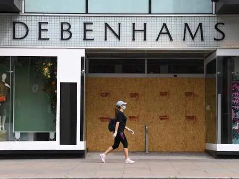 老牌百货Debenhams彻底关店,破产甩卖!242年光辉历史走入终结