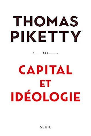 托马斯·皮凯蒂的《资本与意识形态》:如果不平等不合法,为什么不改变它?