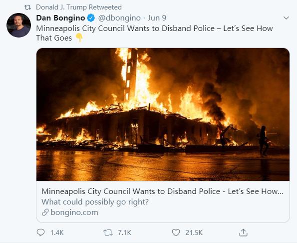 (图为特朗普转发的一名他的支持者的贴文,该支持者认为明尼阿波利斯市取代警察部门的改革下场会很糟糕,并配上了一张建筑物被点燃的图片)