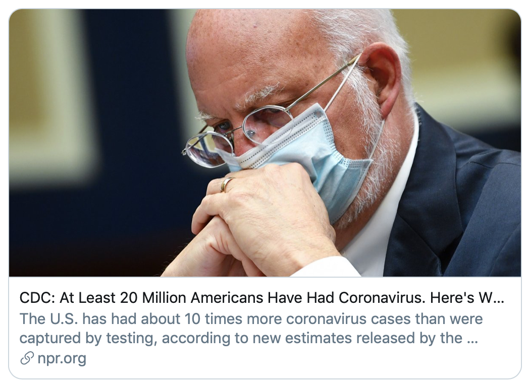 """CDC:至少2000万美国人感染新冠病毒""。NPR报道截图"