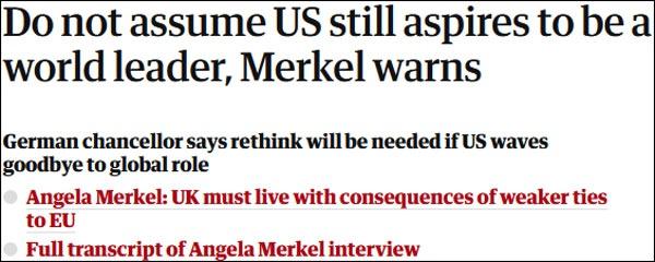 """题为""""默克尔警告,别再想当然地以为美国还想当世界老大""""的报道 图自《卫报》"""