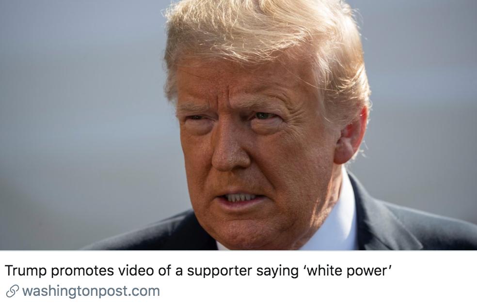 """特朗普传播了其支持者高呼""""白人力量""""的视频。/《华盛顿邮报》报道截图"""