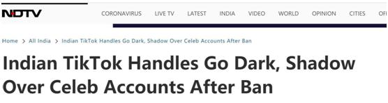 """新德里电视台:印度(当局)的""""TikTok应对""""变得黯然失色,名流账号禁令后被蒙阴影"""