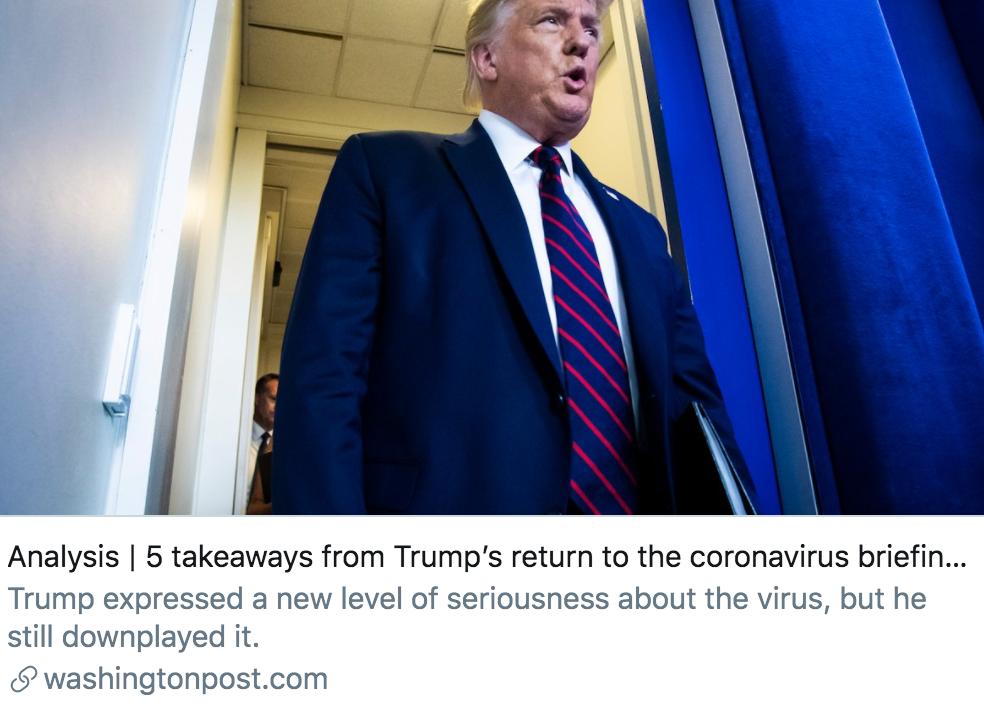 特朗普重启疫情简报会的5个要点。/《华盛顿邮报》报道截图