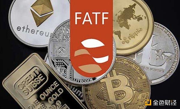 金融行动特别工作组计划加强加密货币交易所全球监管框架 金色财经