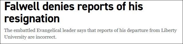 """杰瑞·法威尔否认辞职,""""政客""""新闻网报道截图"""