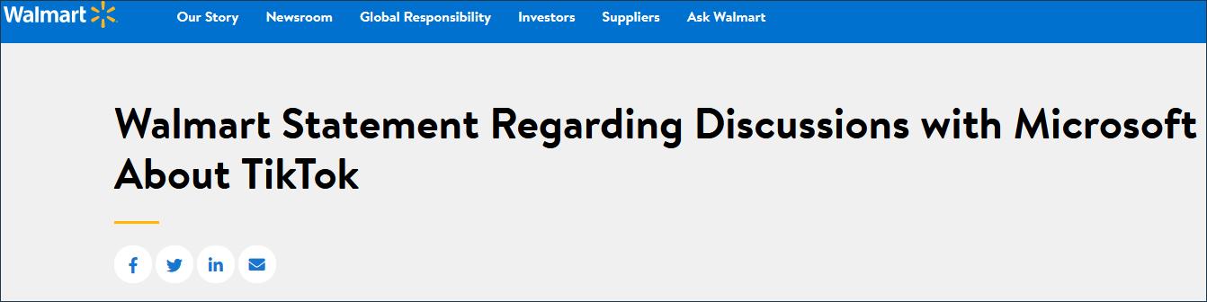 8月27日沃尔玛官网声明确认与微软合作收购TikTok