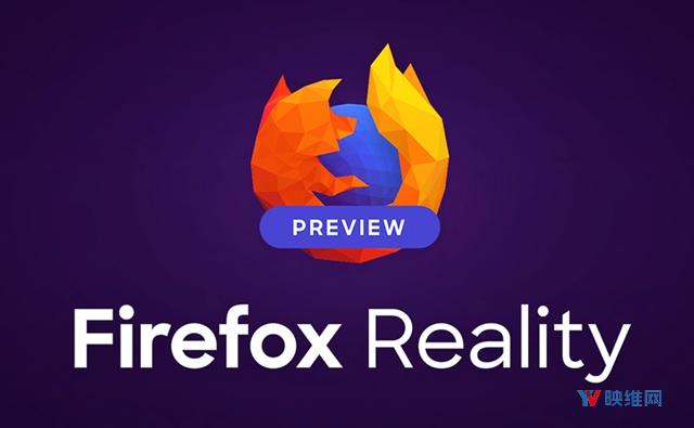 WebXR浏览器Firefox Reality发布PC预览版