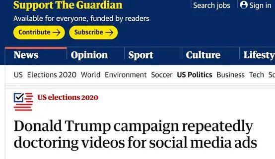 《卫报》:特朗普竞选团队不断在社交媒体广告中编辑视频图片