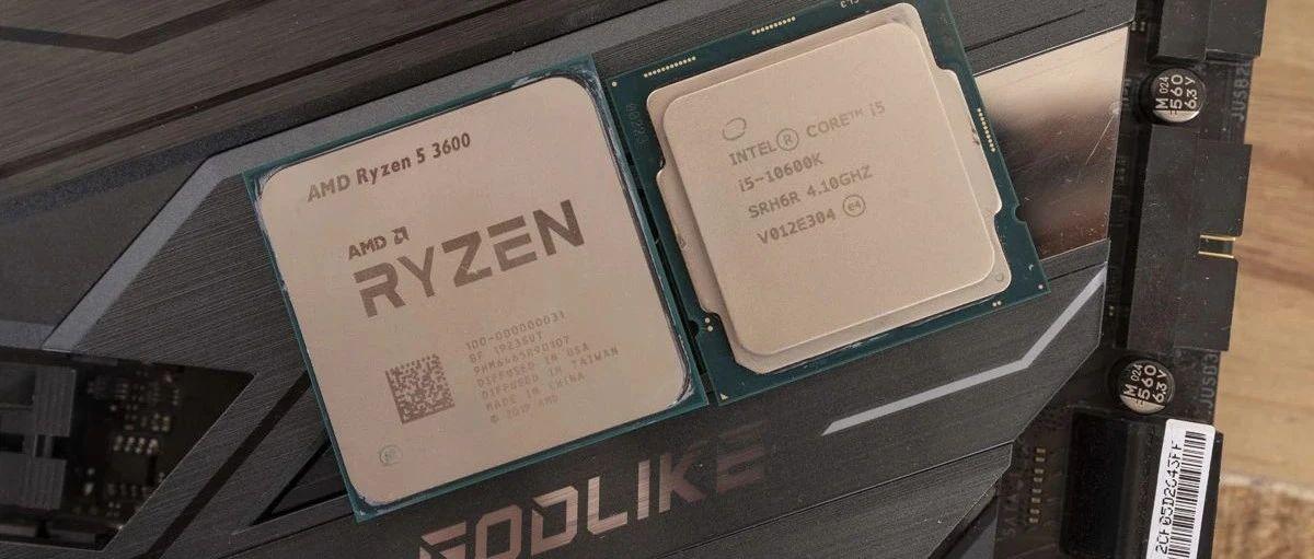 酷睿i5-10600KF vs. 锐龙5 3600:谁才是最佳千元处理器
