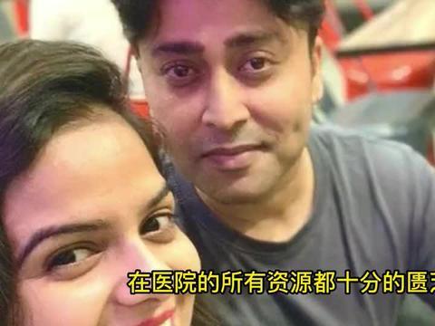 印度知名男艺人染疫身亡:死前最后画面曝光