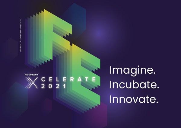 FE Credit推出金融科技加速器项目FE XCELERATE 2021