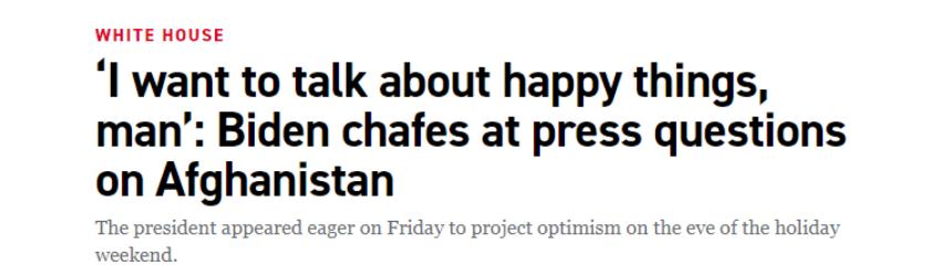 被记者连番追问阿富汗撤军,拜登打断:我想聊聊开心的事