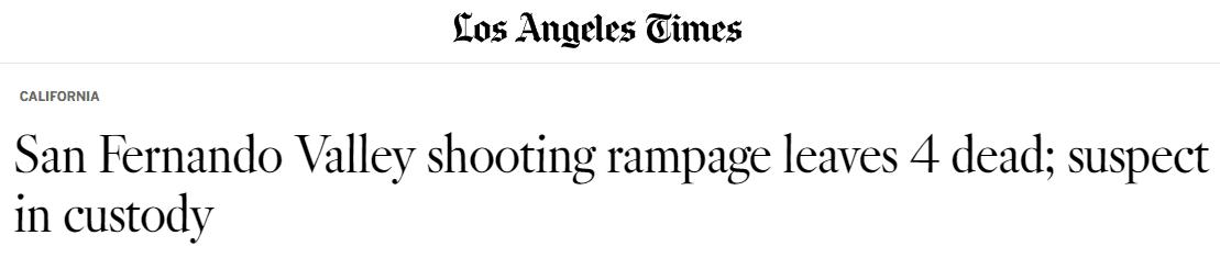 洛杉矶发生枪击案 男子被指杀害父亲和弟弟等4人|暴力事件