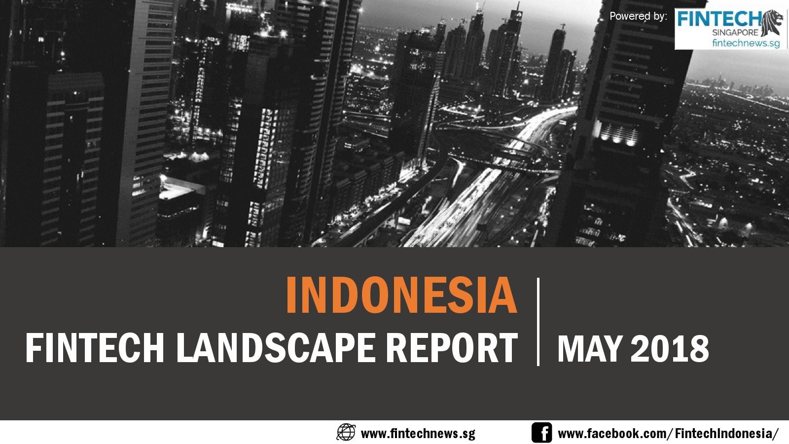 Fintechnews:印度尼西亚金融科技报告
