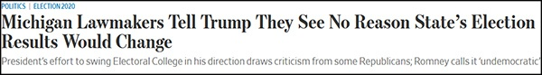 """""""密歇根州议员告诉特朗普,他们不觉得该州结果会改变"""",《华尔街日报》报道截图"""