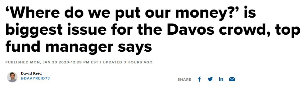 """""""顶级基金经理称,'我们的钱投哪儿?'是达沃斯论坛与会者的最大问题"""" 报道截图"""