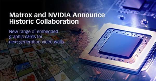 官宣!迈创Matrox和NVIDIA在一起