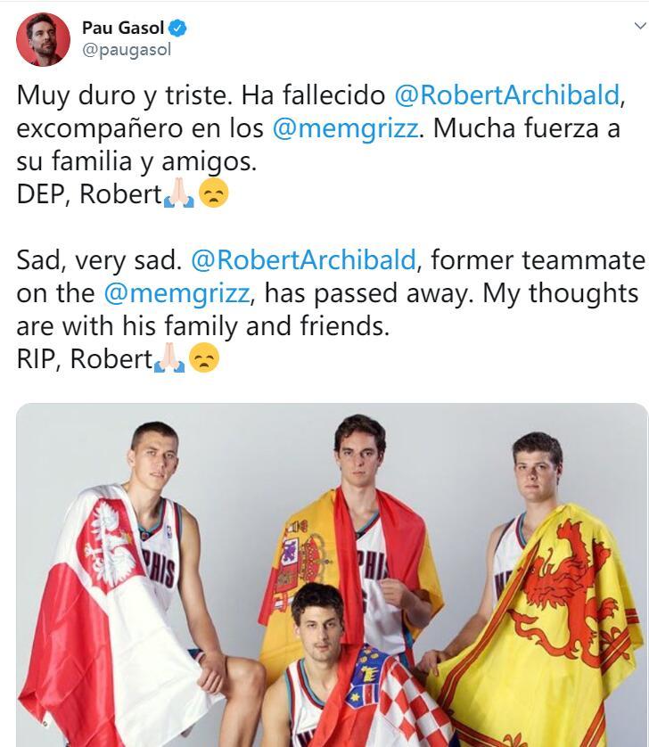 前NBA球员阿奇博尔德近日去世 大加索尔发推悼念