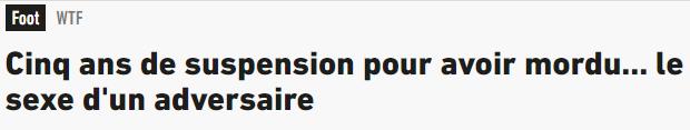 画面无法想象,法国业余联赛球员咬伤对手裆部