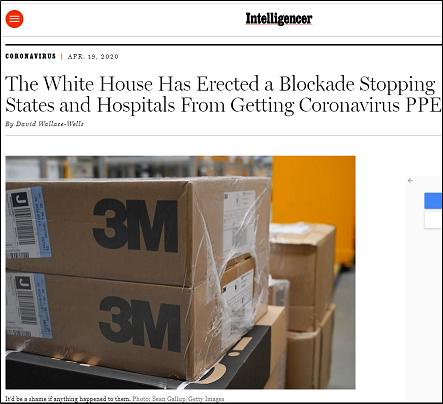 △美国媒体《情报员》发文批评白宫设立屏障,阻挠各州与医院获取个人防护物资