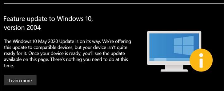 还不能升级 Win10 版本 2004 ?微软 Windows Update 页面发提醒