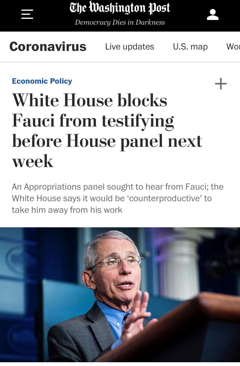 △《华盛顿邮报》5月1日报道,白宫阻止福奇前往众院作证。