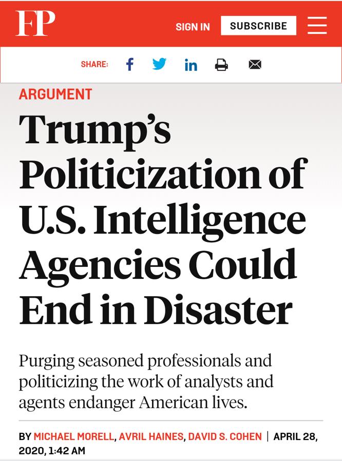 △《外交政策》报道,特朗普将美国情报机构政治化的举动将引来灾难。