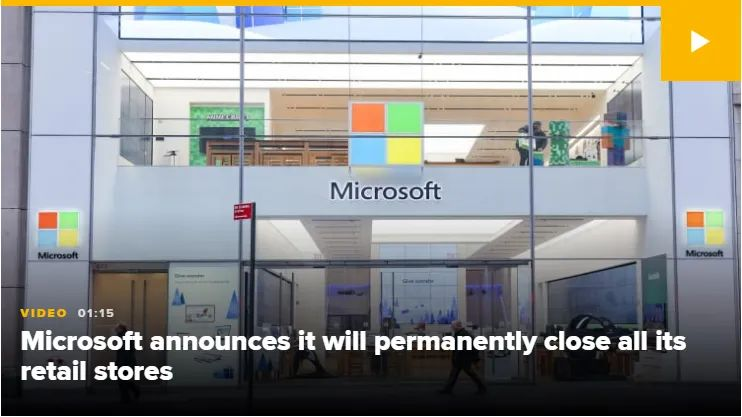 微软:永久性关闭全球83家实体店 网友:开不下去了吧…