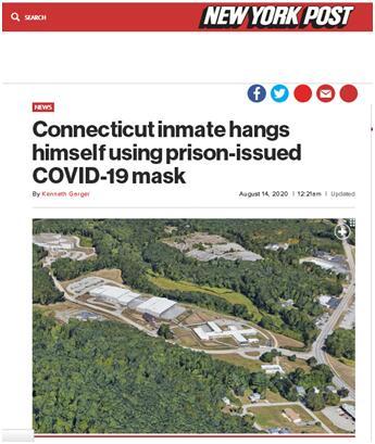 《纽约邮报》:康涅狄格州一名囚犯使用监狱发放的新冠病毒防疫口罩上吊自杀