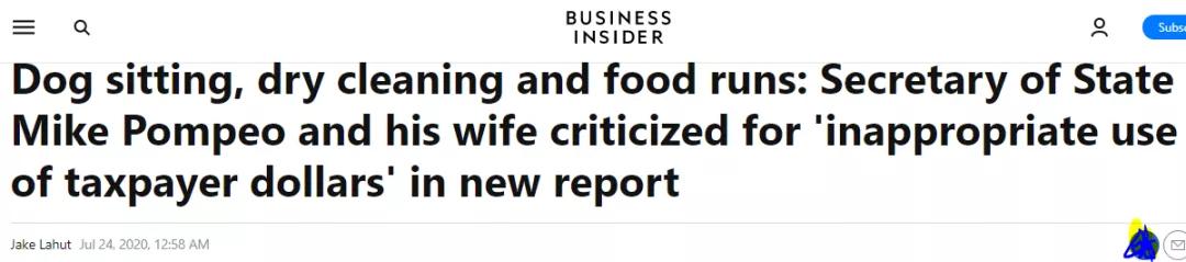 """△美国《商业内幕》网站报道指出,最新报告批评蓬佩奥和他的妻子""""不当使用纳税人的钱"""",用来训狗、干洗衣服和买食物"""
