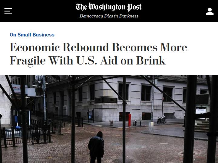 △  《华盛顿邮报》称,随着纾困法案难产,美国经济复苏变得更加脆弱