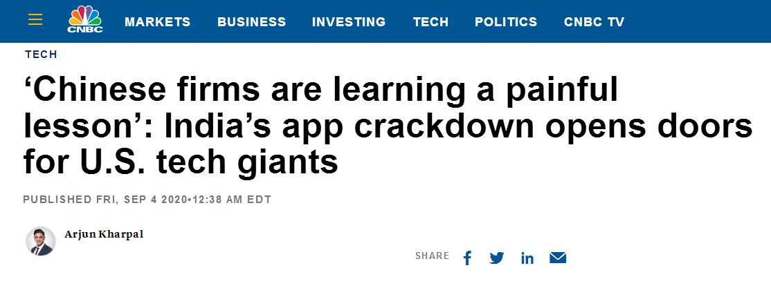 "(CNBC报道称,""中国企业正在吸取惨痛的教训"":印度打击中国App的举动为美国科技巨头打开了大门)"