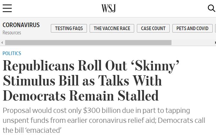 """△《华尔街日报》报道 共和党推出""""瘦身版""""经济刺激法案与民主党的谈判仍陷入僵局"""