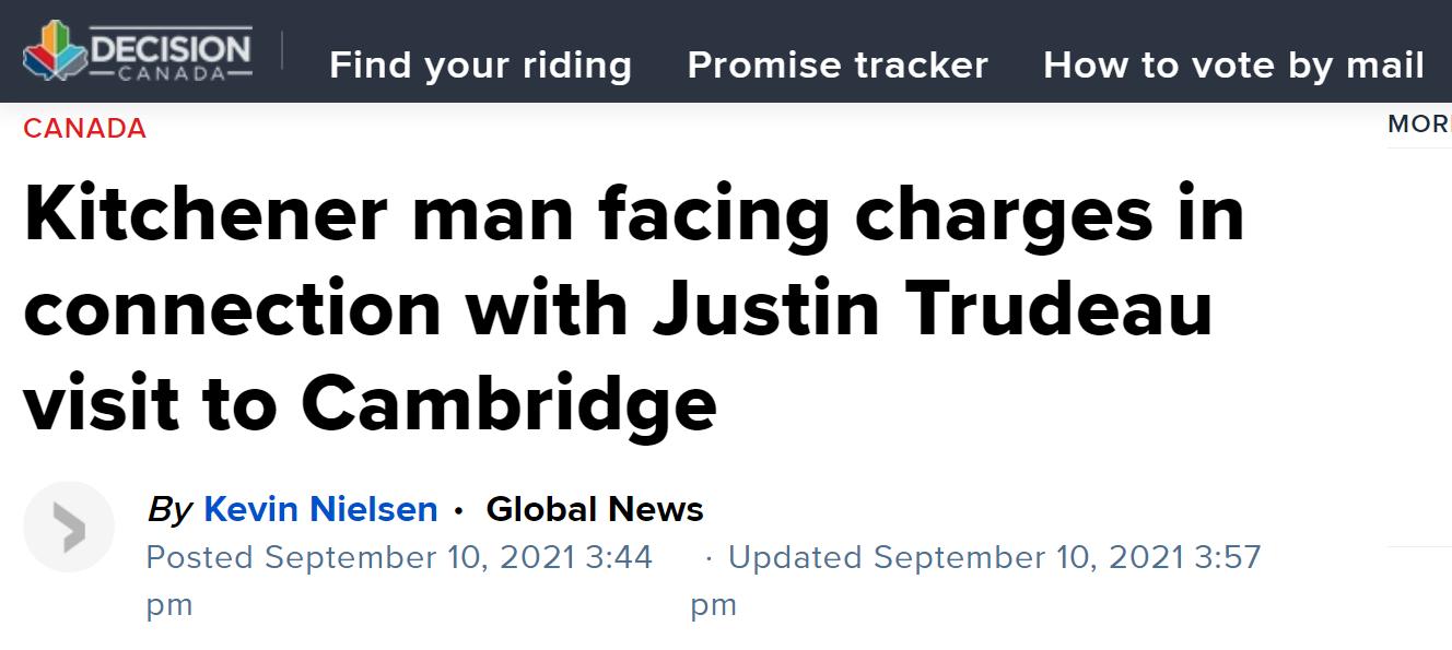 """选举前抗议不断 加拿大一男子因""""威胁""""特鲁多被捕"""