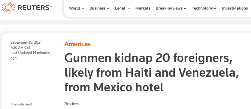 路透社报道截图:枪手在墨西哥一酒店绑架了20名外国人,可能来自海地和委内瑞拉