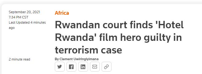 快讯!《卢旺达酒店》主角原型被法院裁定有罪,罪名与恐怖主义有关