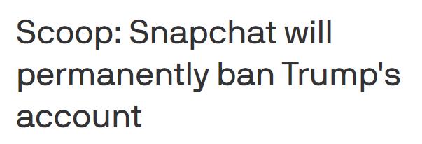 美媒:Snapchat将永久封禁特朗普账号