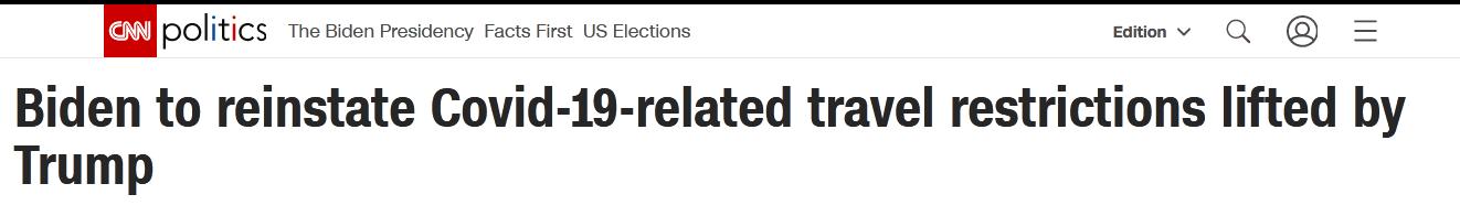 外媒:被特朗普取消后,拜登将恢复对多国旅行限制