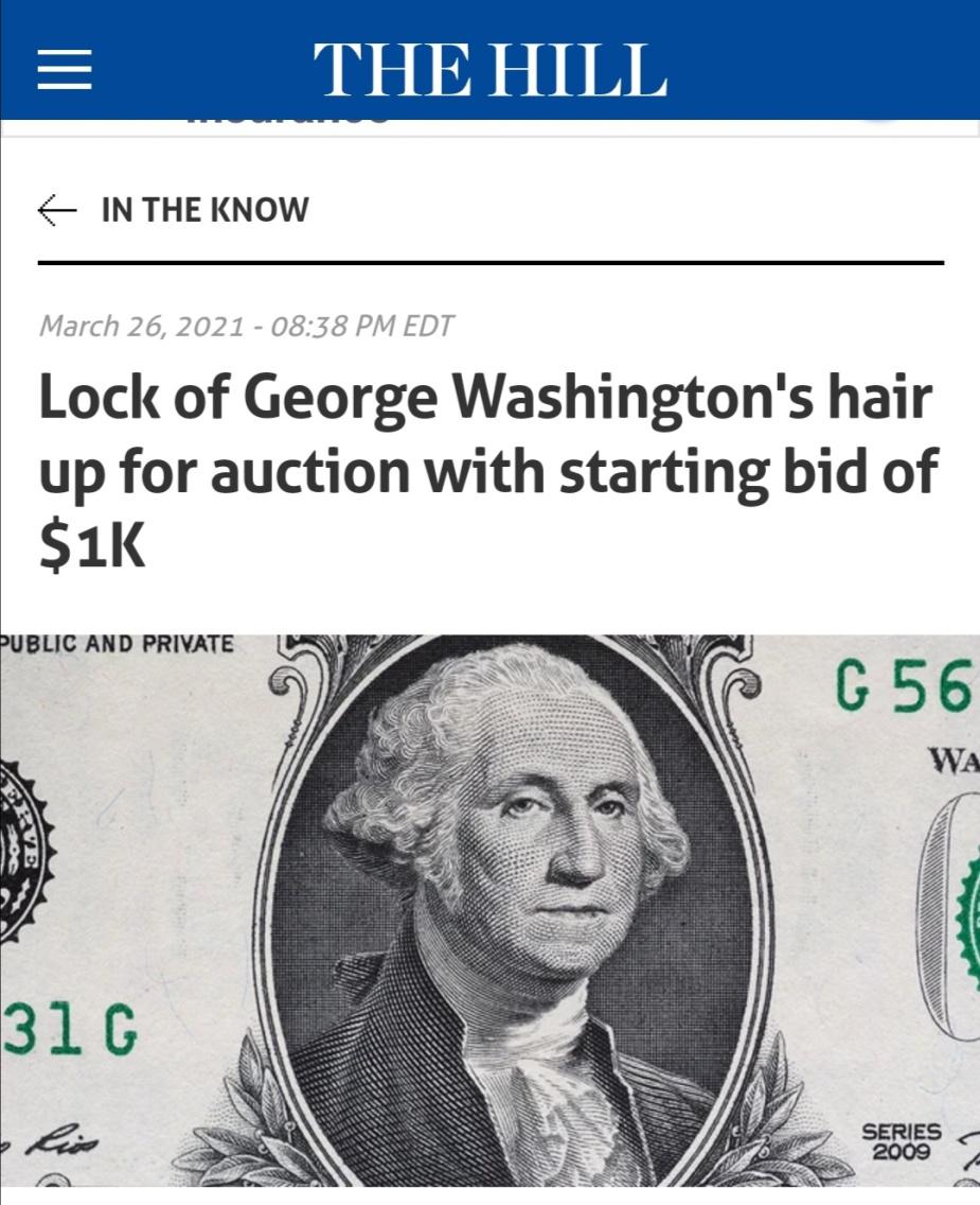 美国首任总统一缕头发正在拍卖中 起拍价1千美元