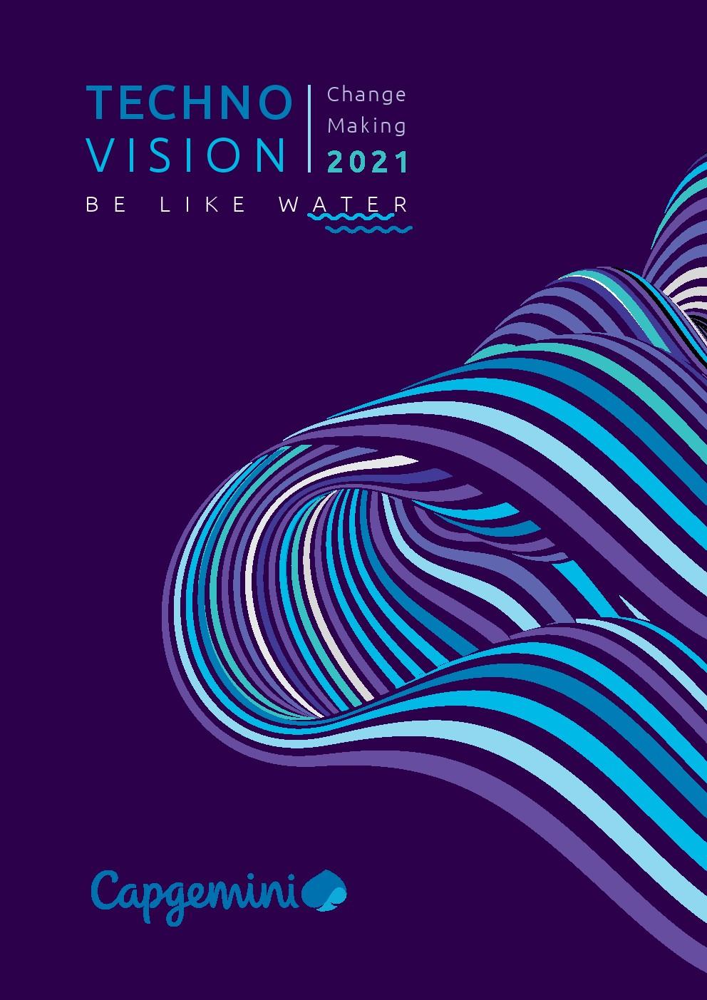 凯捷:2021年技术愿景报告
