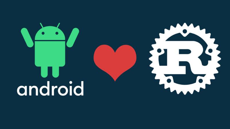 谷歌宣布Android加入对Rust语言支持