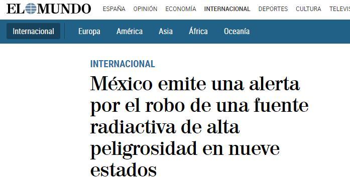 含放射源设备被盗后 墨西哥政府向9个州发出警报!