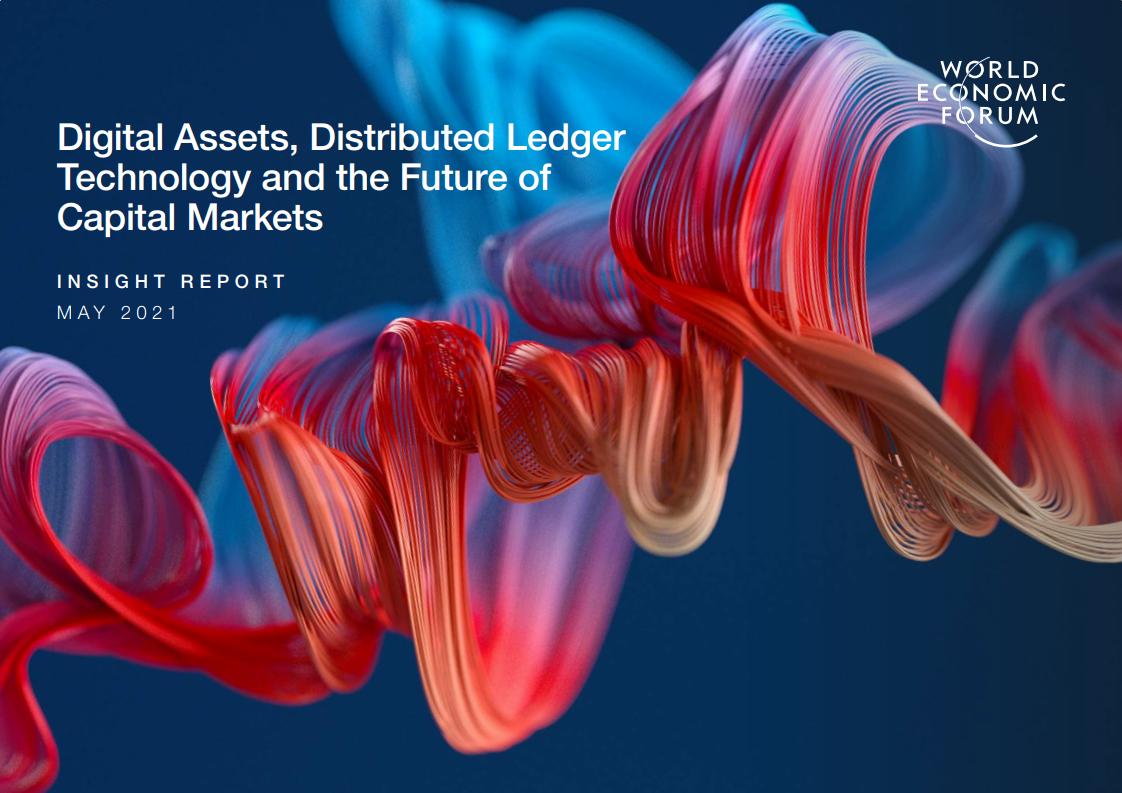 世界经济论坛:数字资产、分布式账本技术和资本市场的未来报告