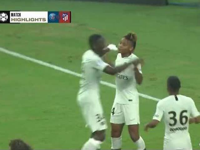 视频-国际冠军杯:巴黎3-2绝杀马竞 迎首场胜利