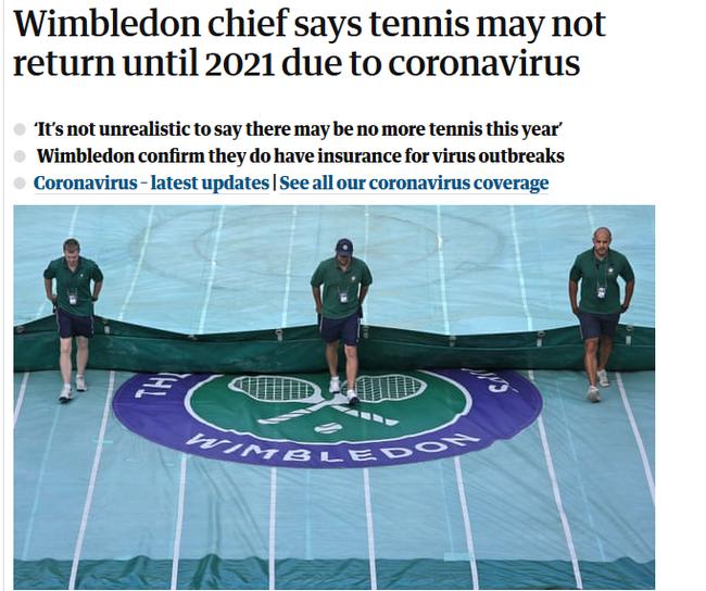 温网首席担忧今年网球赛全取消 希望美网法网举办